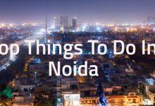 Photo of 4 Fun things to do in Noida